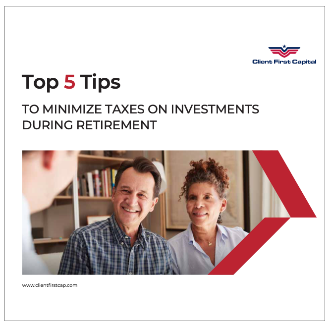 CFC Top 5 Tips To Minimize Taxes During Retirement